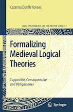 Formalizing Medieval Logical Theories af Catarina Dutilh Novaes