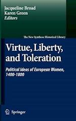 Virtue, Liberty, and Toleration af Karen Green