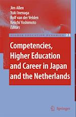 Competencies, Higher Education and Career in Japan and the Netherlands af R van der Velden, K Yoshimoto, Jim Allen