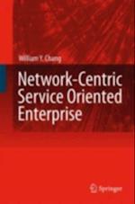Network-Centric Service-Oriented Enterprise