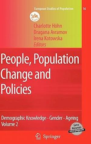 People, Population Change and Policies : Lessons from the Population Policy Acceptance Study Vol. 2: Demographic Knowledge - Gender - Ageing