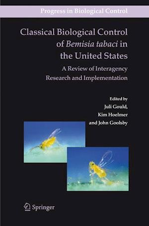 Classical Biological Control of Bemisia tabaci in the United States - A Review of Interagency Research and Implementation