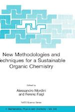 New Methodologies and Techniques for a Sustainable Organic Chemistry (NATO Science Series: II: Mathematics, Physics and Chemistry, nr. 246)