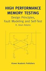 High Performance Memory Testing (Frontiers in Electronic Testing, nr. 22)