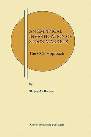 An Empirical Investigation of Stock Markets : The CCF Approach