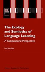Ecology and Semiotics of Language Learning (Educational Linguistics)