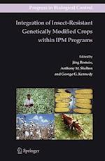 Integration of Insect-Resistant Genetically Modified Crops Within Ipm Programs (Progress in Biological Control, nr. 5)