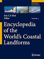 Encyclopedia of the World's Coastal Landforms (Encyclopedia of the Worlds Coastal Landforms)
