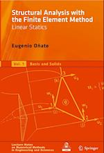 Structural Analysis with the Finite Element Method. Linear Statics (Lecture Notes on Numerical Methods in Engineering and Sciences)