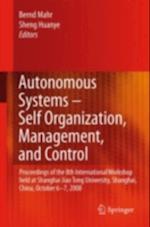 Autonomous Systems - Self-Organization, Management, and Control