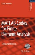 MATLAB Codes for Finite Element Analysis (SOLID MECHANICS AND ITS APPLICATIONS, nr. 157)