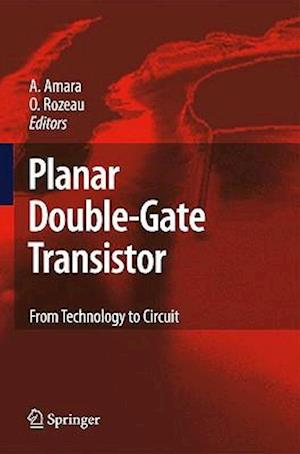 Planar Double-Gate Transistor: From Technology to Circuit