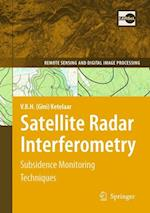 Satellite Radar Interferometry (Remote Sensing and Digital Image Processing, nr. 14)