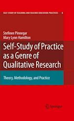 Self-Study of Practice as a Genre of Qualitative Research af Stefinee Pinnegar