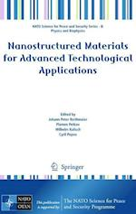 Nanostructured Materials for Advanced Technological Applications af Plamen Petkov, Wilhelm Kulisch, Johann Peter Reithmaier