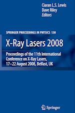 X-Ray Lasers 2008 (SPRINGER PROCEEDINGS IN PHYSICS, nr. 130)
