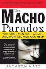 The Macho Paradox