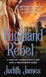 Highland Rebel af Judith James
