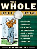 Whole Golf Book af John MacIntyre