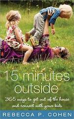 15 Minutes Outside