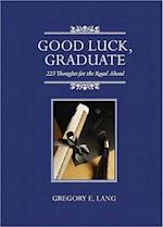 Good Luck, Graduate
