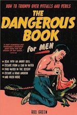 The Dangerous Book for Men af Rod Green