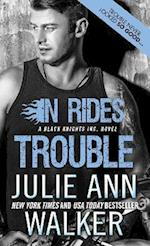 In Rides Trouble (Black Knights Inc)