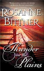 Thunder on the Plains af Rosanne Bittner