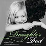 Why a Daughter Needs a Dad (100 Reasons)