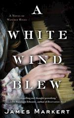 White Wind Blew