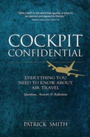 Cockpit Confidential af Patrick Smith