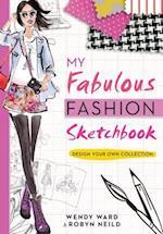 My Fabulous Fashion Sketchbook af Wendy Ward