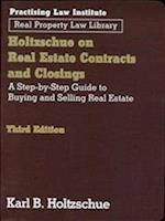 Holtzschue on Real Estate Contracts and Closings (Real Property Law Library)