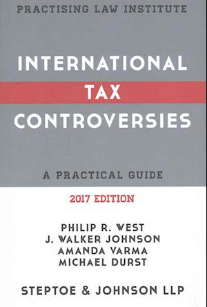 Bog, paperback International Tax Controversies 2017 af Philip R. West