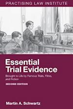 Essential Trial Evidence