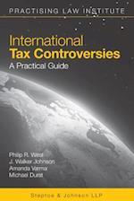 International Tax Controversies 2018 af Philip R. West