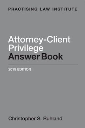 Attorney-client Privilege Answer Book