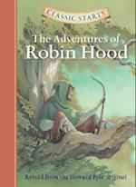 Classic Starts (TM): The Adventures of Robin Hood (Classic Starts)