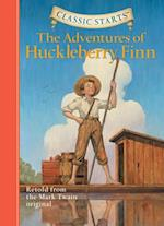 Classic Starts (TM): The Adventures of Huckleberry Finn (Classic Starts)