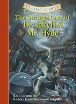 Classic Starts (TM): The Strange Case of Dr. Jekyll and Mr. Hyde (Classic Starts)