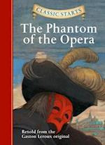 Classic Starts (TM): The Phantom of the Opera (Classic Starts)