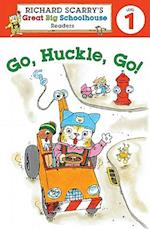 Richard Scarry's Readers (Level 1): Go, Huckle, Go! (Ricahrd Scarry's Great Big Schoolhouse Readers, nr. 1)