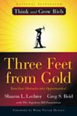 Three Feet from Gold af Sharon L. Lechter, Greg S. Reid