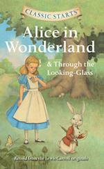 Alice in Wonderland & Through the Looking-glass af Lewis Carroll