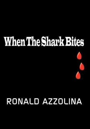 When the Shark Bites