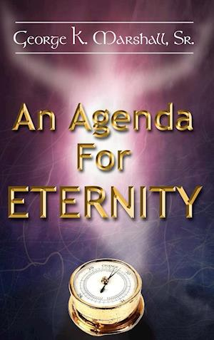 An Agenda For Eternity