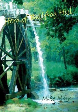 Hero of Bullfrog Hill
