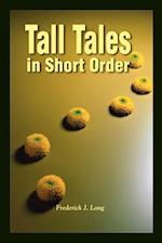 Tall Tales in Short Order