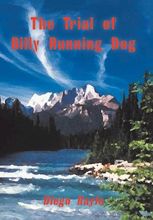 The Trial of Billy Running Dog
