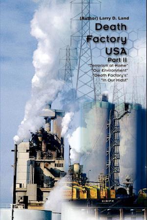 Death Factory U.S.A Part II